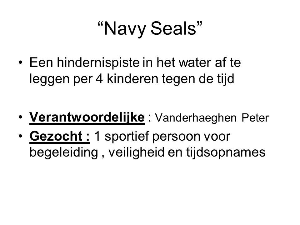 Navy Seals Een hindernispiste in het water af te leggen per 4 kinderen tegen de tijd. Verantwoordelijke : Vanderhaeghen Peter.
