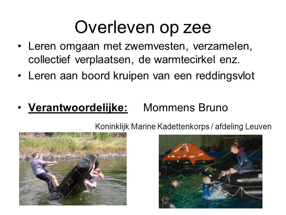 Overleven op zee Koninklijk Marine Kadettenkorps / afdeling Leuven