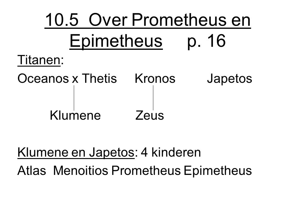 10.5 Over Prometheus en Epimetheus p. 16