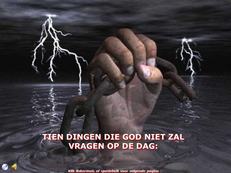 TIEN DINGEN DIE GOD NIET ZAL