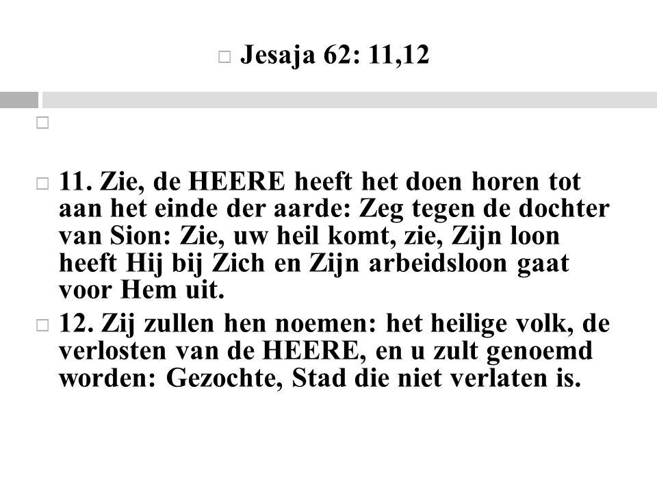 Jesaja 62: 11,12