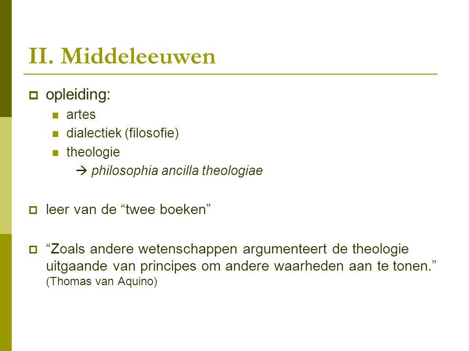 II. Middeleeuwen opleiding: leer van de twee boeken