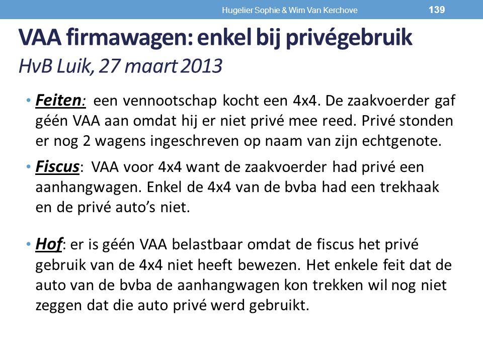 VAA firmawagen: enkel bij privégebruik HvB Luik, 27 maart 2013