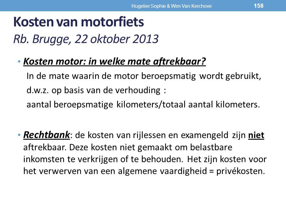 Kosten van motorfiets Rb. Brugge, 22 oktober 2013