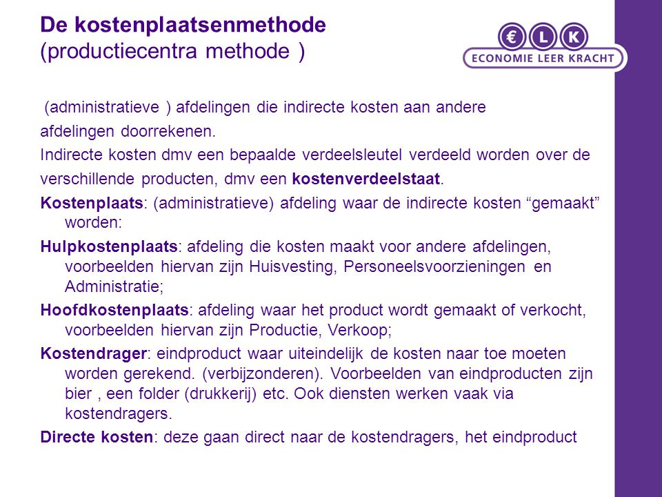 De kostenplaatsenmethode (productiecentra methode )
