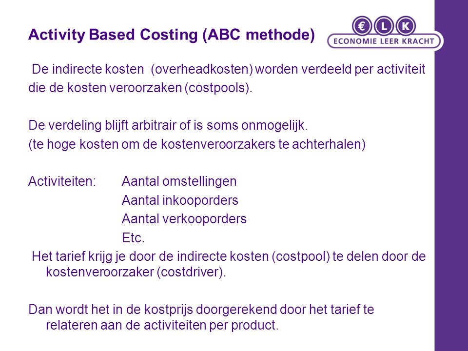 Activity Based Costing (ABC methode)