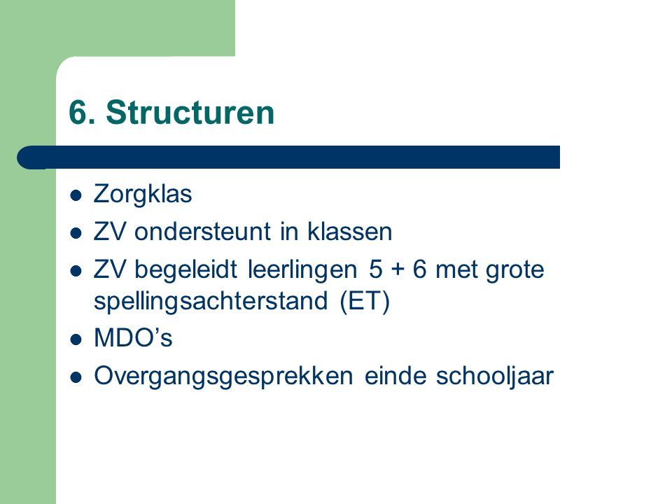 6. Structuren Zorgklas ZV ondersteunt in klassen