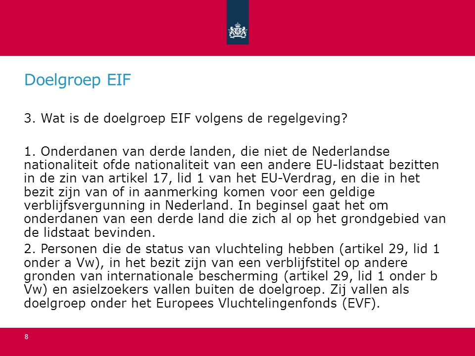 Doelgroep EIF 3. Wat is de doelgroep EIF volgens de regelgeving