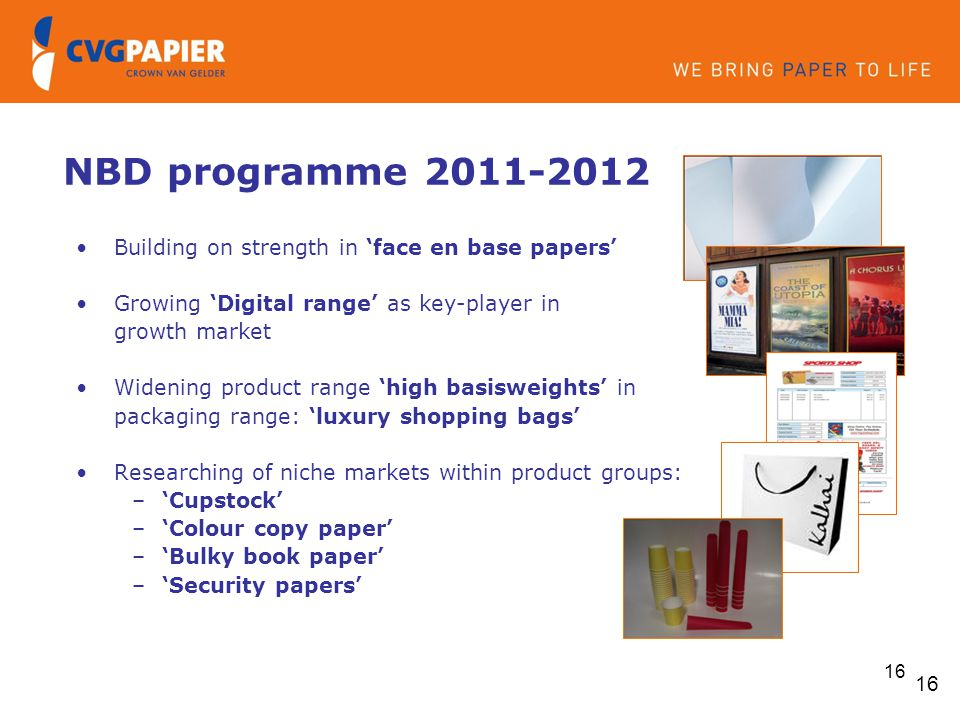 NBD programme 2011-2012 Building on strength in 'face en base papers'