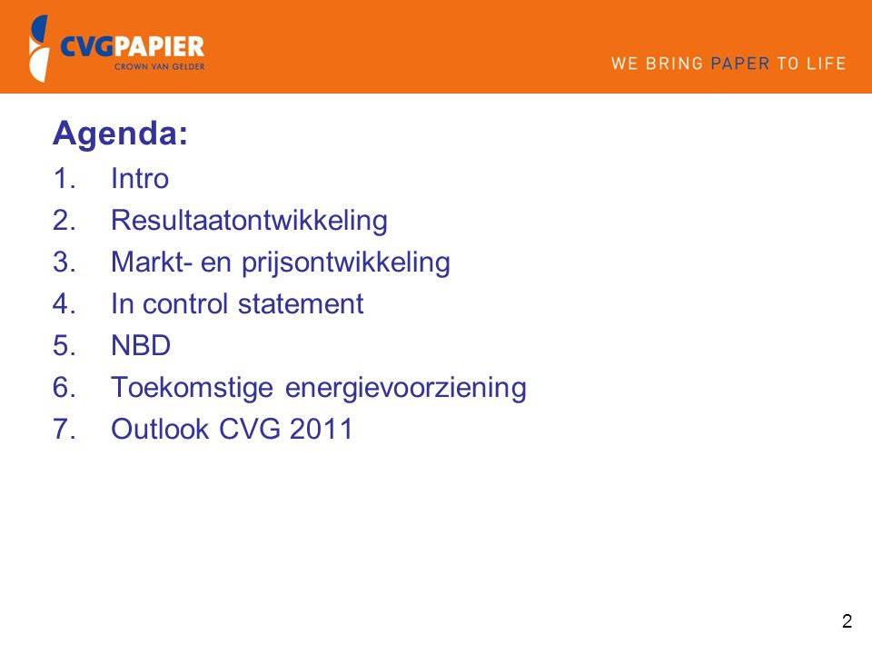Agenda: Intro Resultaatontwikkeling Markt- en prijsontwikkeling