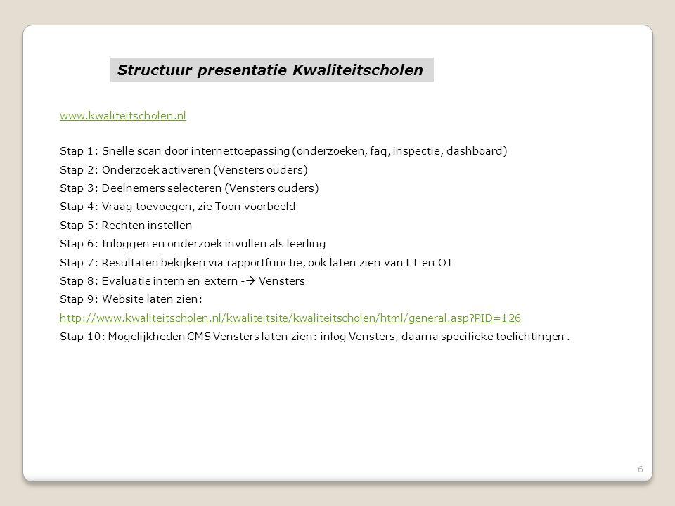 Structuur presentatie Kwaliteitscholen