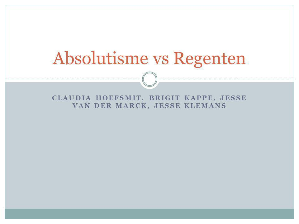 Absolutisme vs Regenten