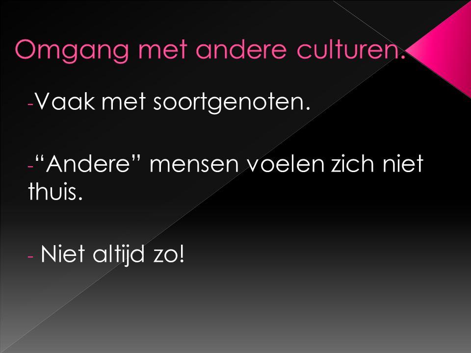 Omgang met andere culturen.