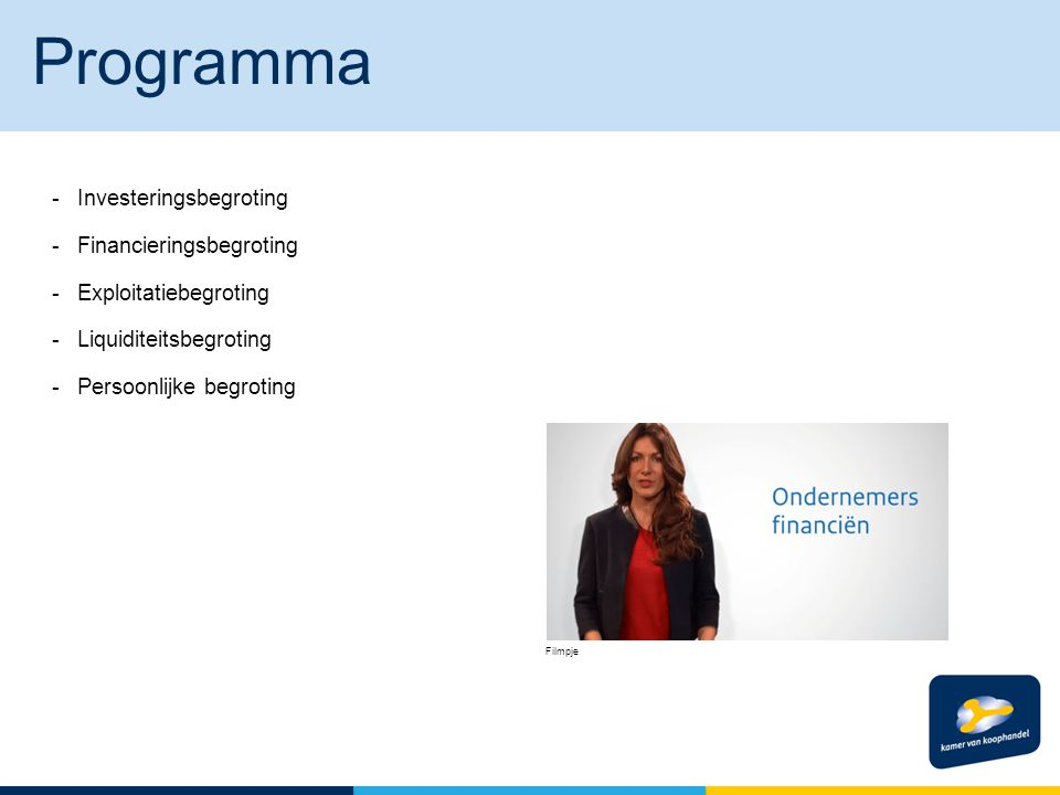 Programma - Investeringsbegroting - Financieringsbegroting