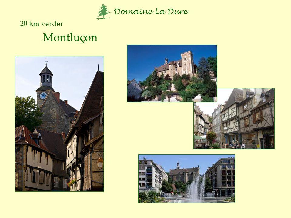 20 km verder Montluçon