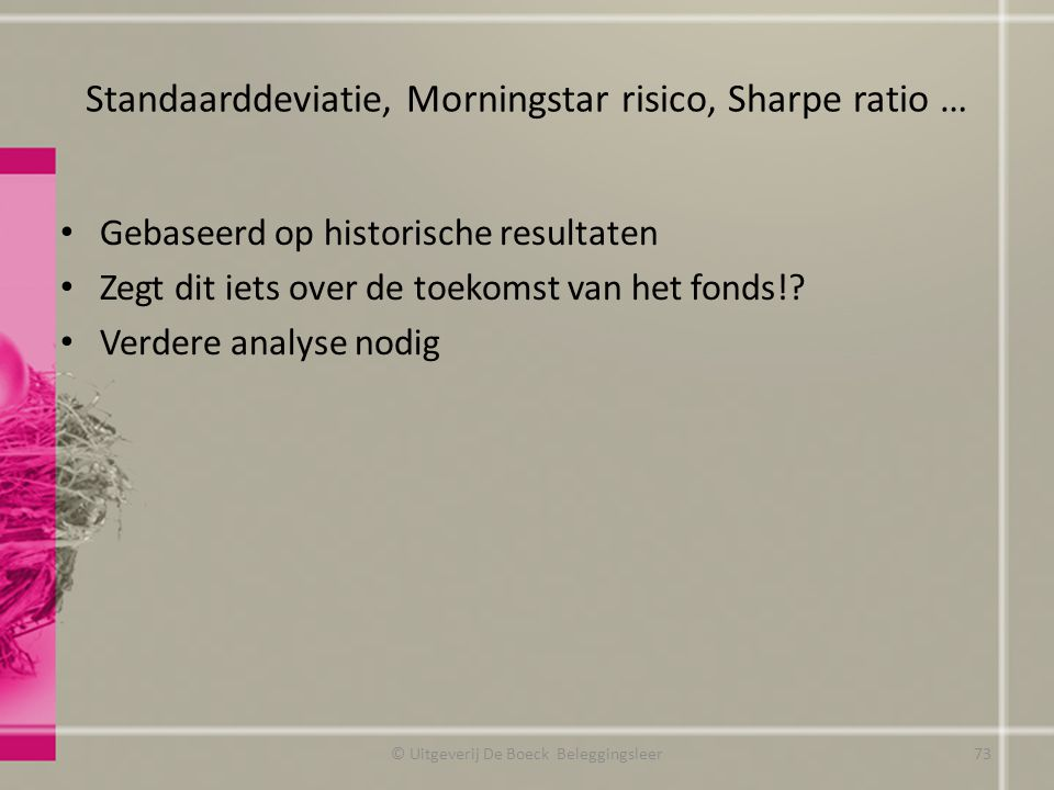 Standaarddeviatie, Morningstar risico, Sharpe ratio …