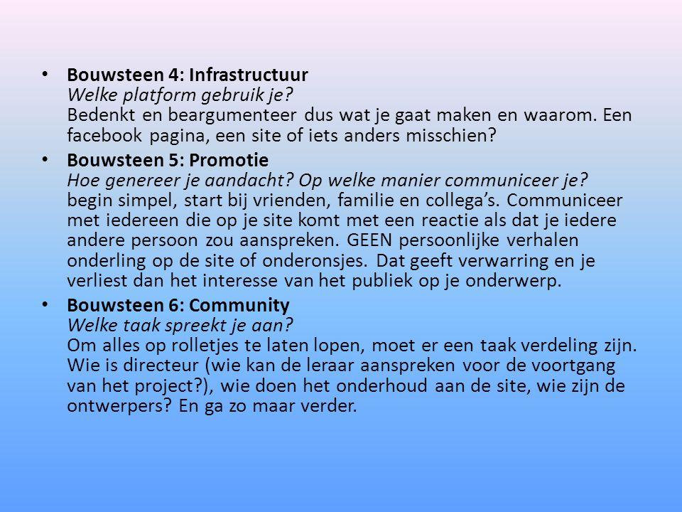 Bouwsteen 4: Infrastructuur Welke platform gebruik je