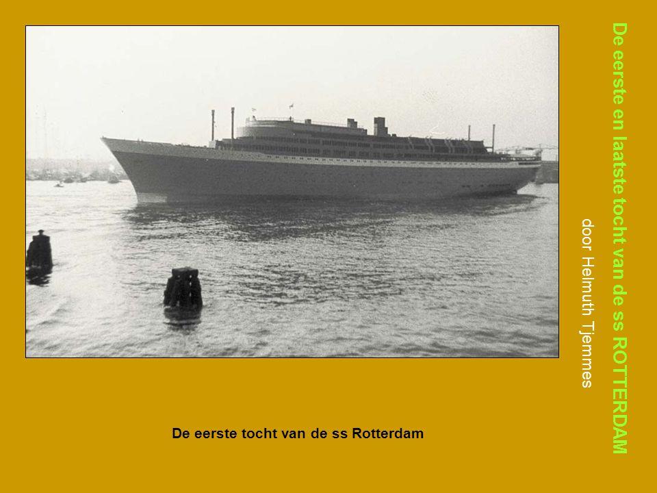De eerste tocht van de ss Rotterdam