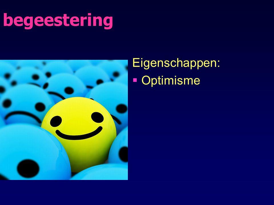 begeestering Eigenschappen: Optimisme