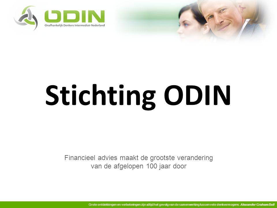 Stichting ODIN Financieel advies maakt de grootste verandering