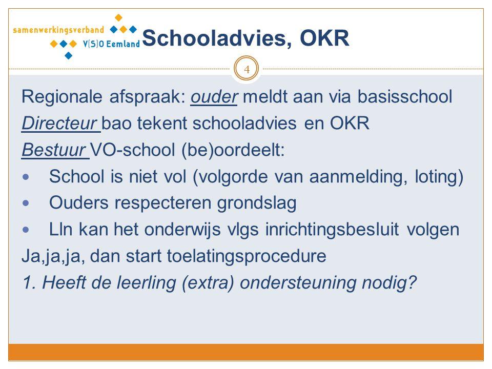 Schooladvies, OKR Regionale afspraak: ouder meldt aan via basisschool