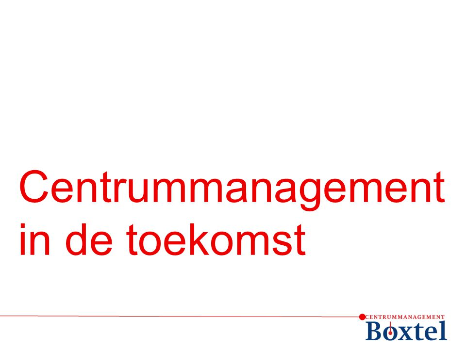 Centrummanagement in de toekomst
