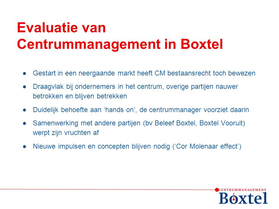 Evaluatie van Centrummanagement in Boxtel