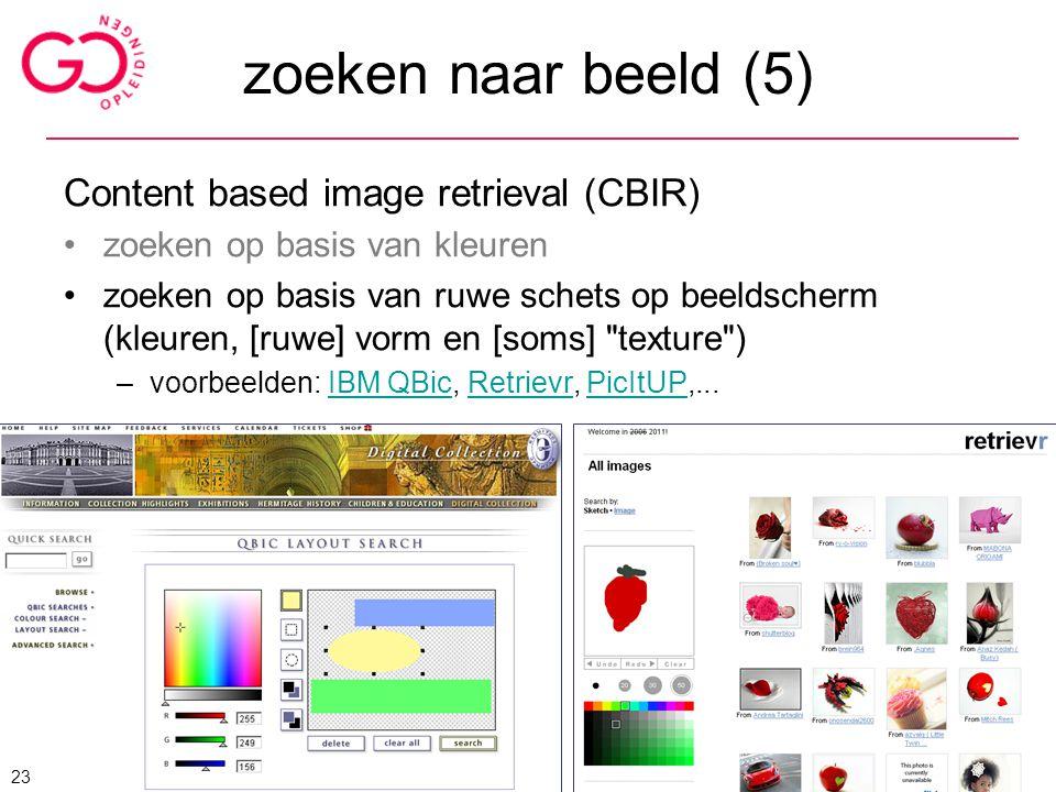 zoeken naar beeld (5) Content based image retrieval (CBIR)