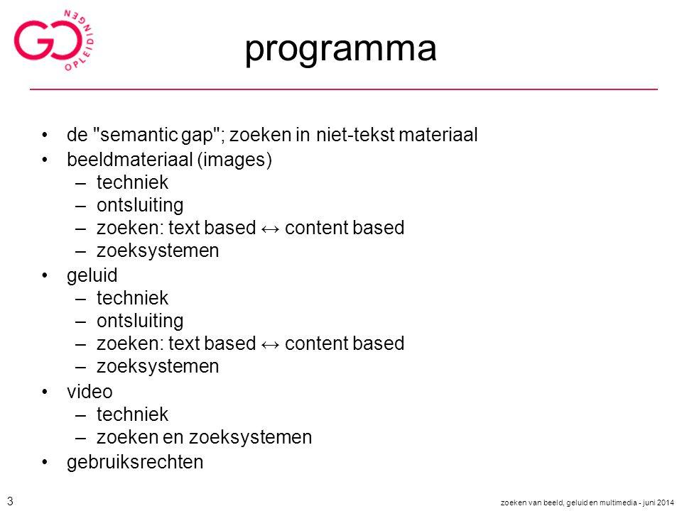 programma de semantic gap ; zoeken in niet-tekst materiaal