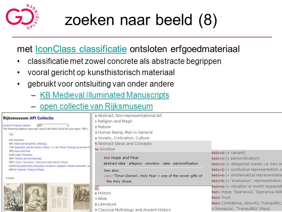 zoeken naar beeld (8) met IconClass classificatie ontsloten erfgoedmateriaal. classificatie met zowel concrete als abstracte begrippen.