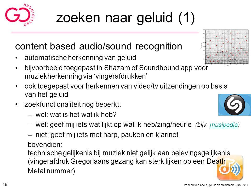 zoeken naar geluid (1) content based audio/sound recognition