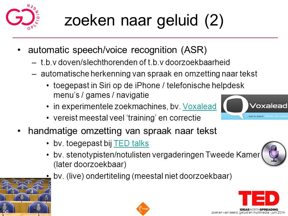 zoeken naar geluid (2) automatic speech/voice recognition (ASR)