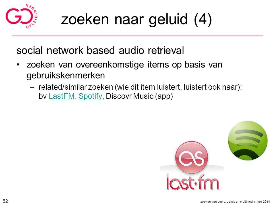 zoeken naar geluid (4) social network based audio retrieval