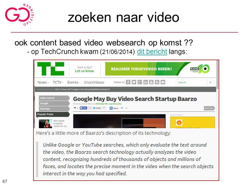 zoeken naar video ook content based video websearch op komst