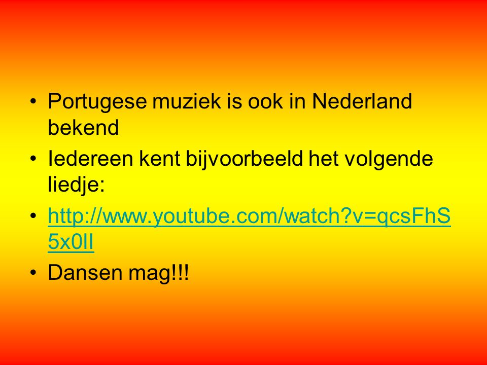 Portugese muziek is ook in Nederland bekend
