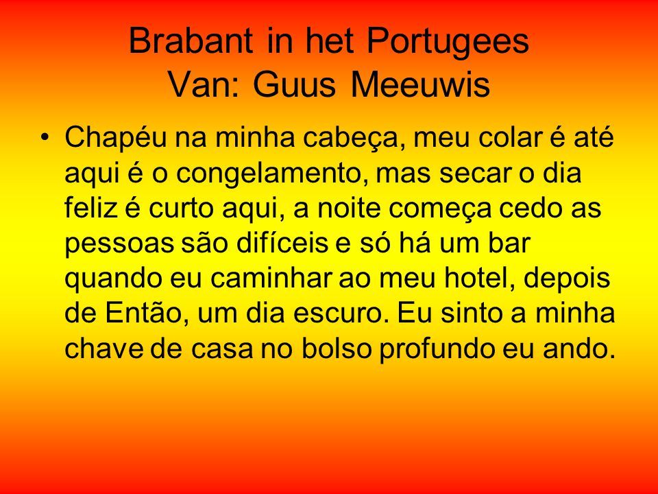 Brabant in het Portugees Van: Guus Meeuwis