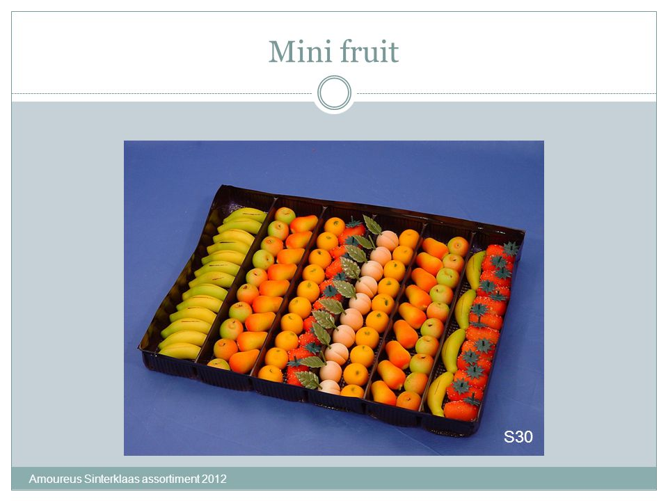 Mini fruit S30 Amoureus Sinterklaas assortiment 2012