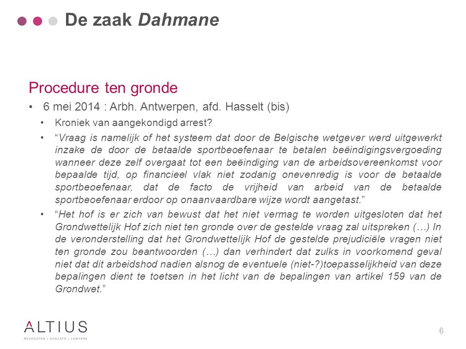 De zaak Dahmane Procedure ten gronde Analyse