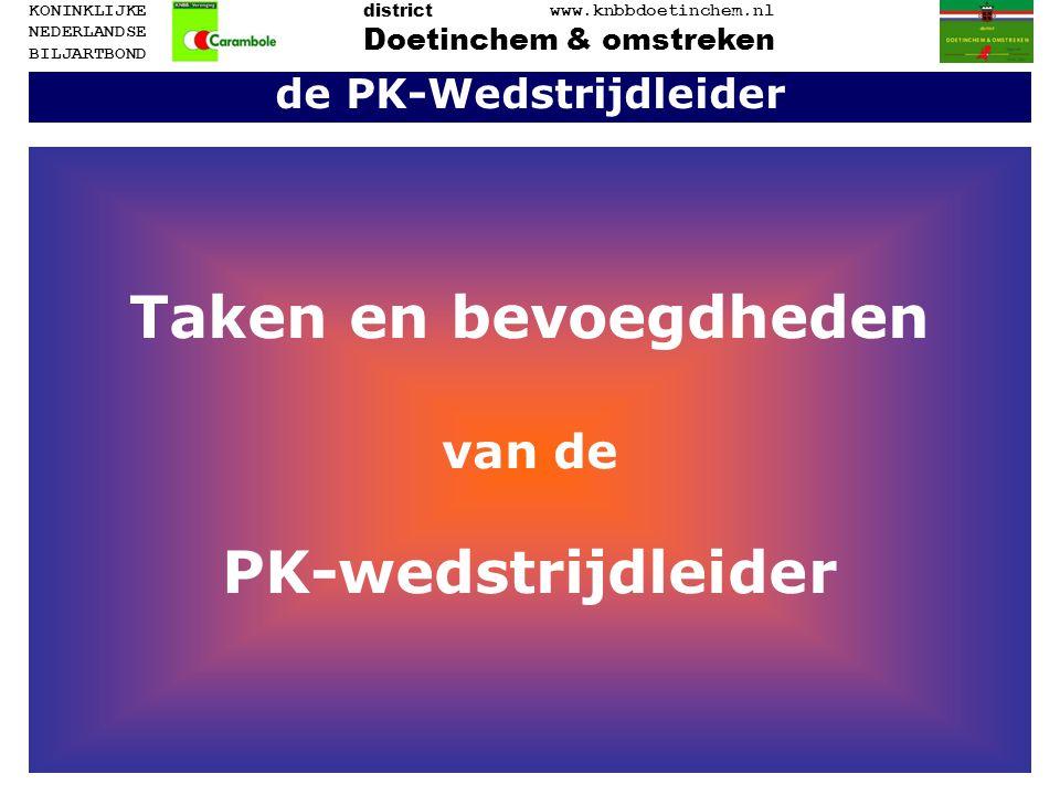 de PK-Wedstrijdleider