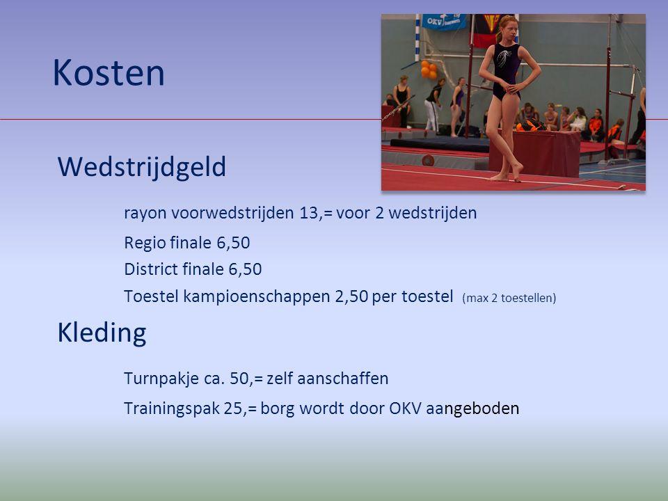 Kosten Wedstrijdgeld rayon voorwedstrijden 13,= voor 2 wedstrijden