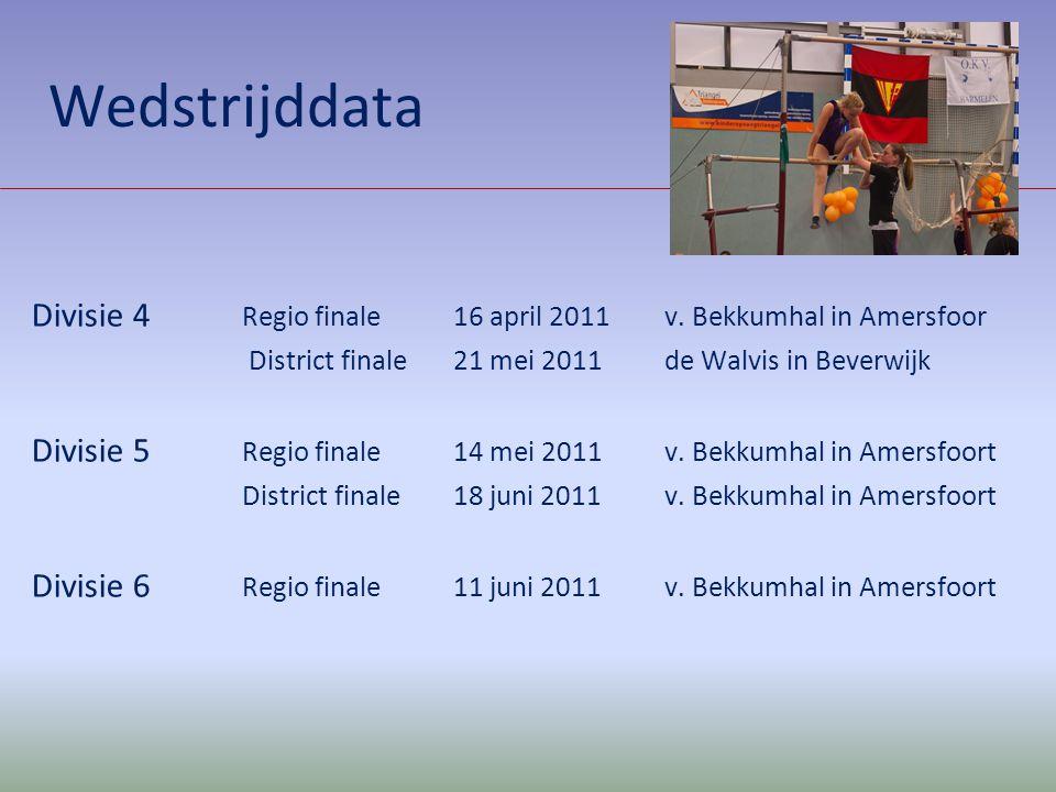 Wedstrijddata Divisie 4 Regio finale 16 april 2011 v. Bekkumhal in Amersfoor. District finale 21 mei 2011 de Walvis in Beverwijk.
