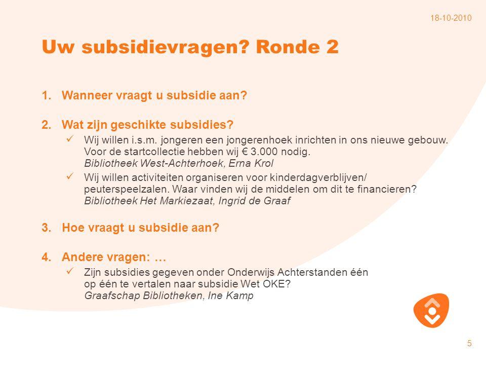 Uw subsidievragen Ronde 2