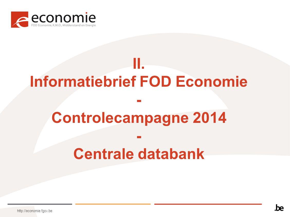 II. Informatiebrief FOD Economie - Controlecampagne 2014 - Centrale databank