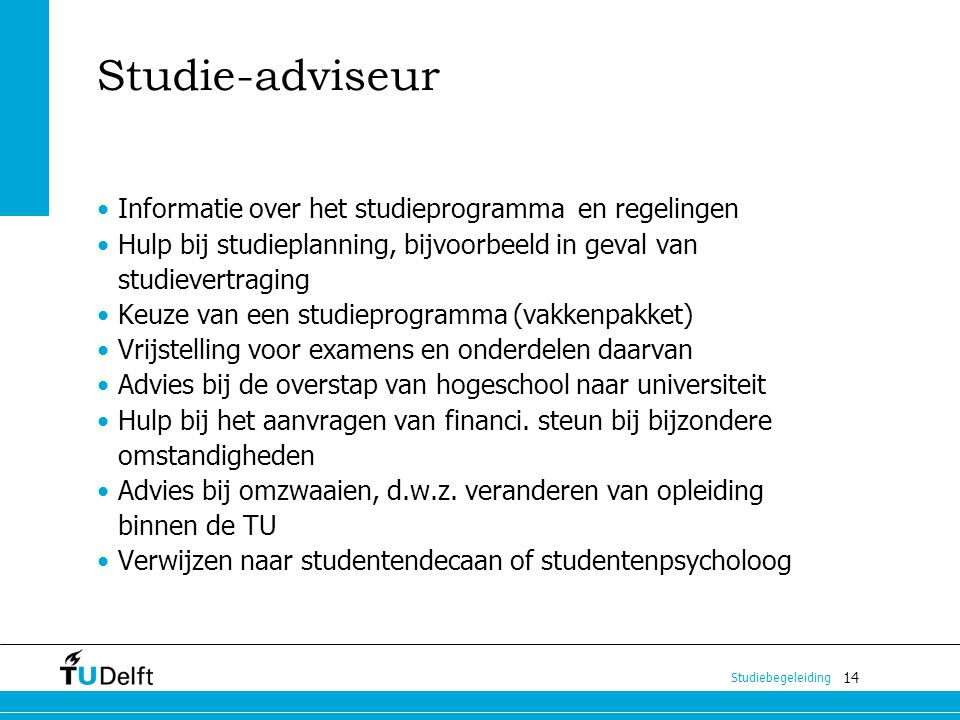 Studie-adviseur Informatie over het studieprogramma en regelingen
