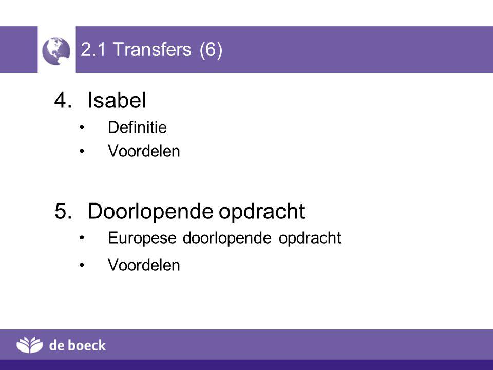 Isabel Doorlopende opdracht 2.1 Transfers (6) Definitie Voordelen