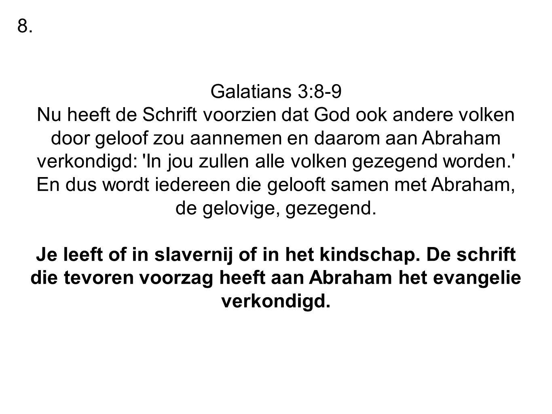 8. Galatians 3:8-9.