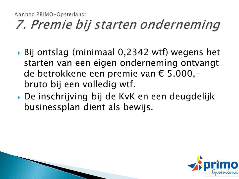 Aanbod PRIMO-Opsterland: 7. Premie bij starten onderneming