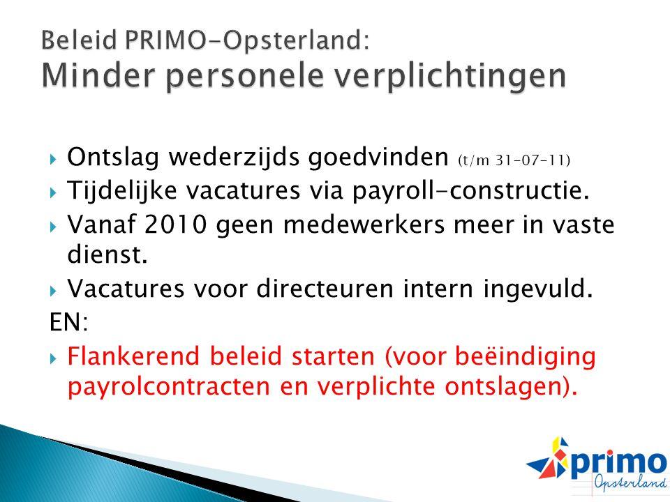 Beleid PRIMO-Opsterland: Minder personele verplichtingen