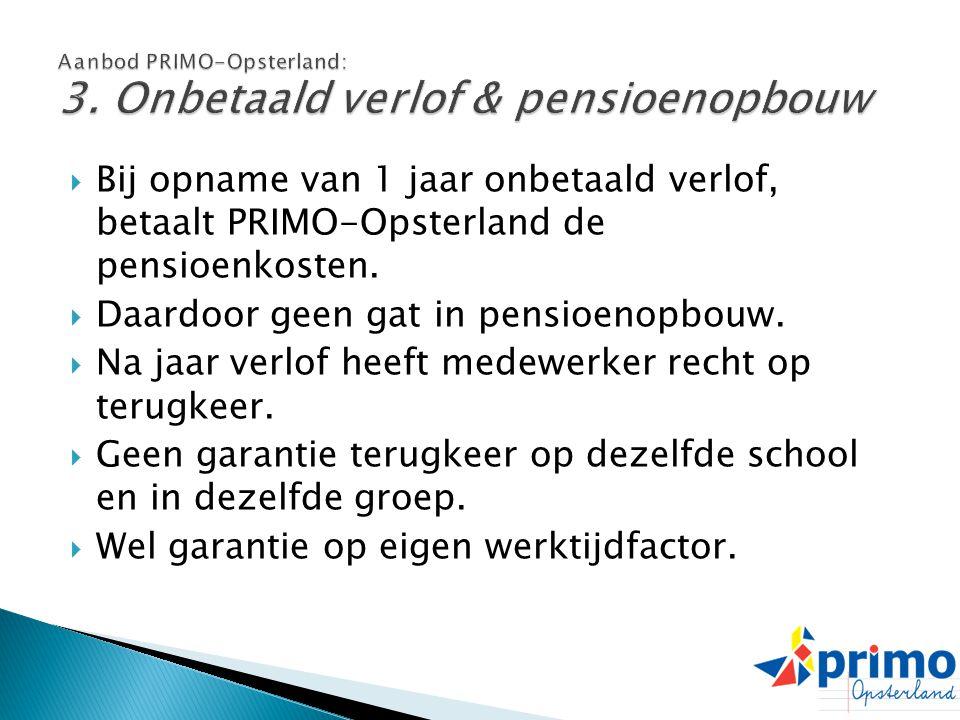 Aanbod PRIMO-Opsterland: 3. Onbetaald verlof & pensioenopbouw