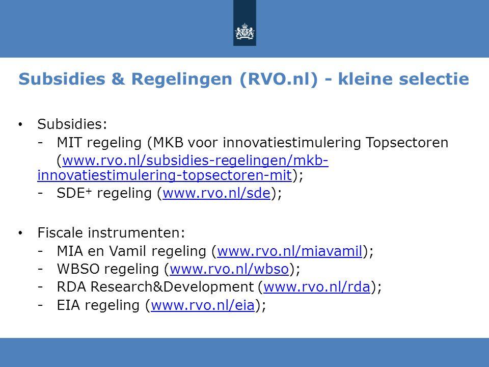 Subsidies & Regelingen (RVO.nl) - kleine selectie